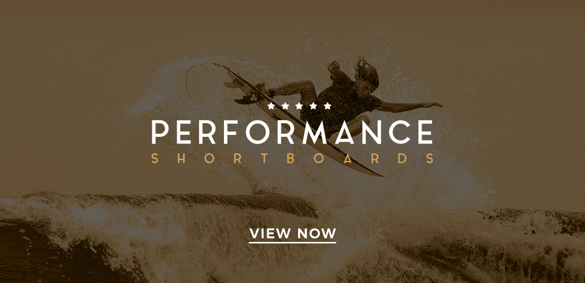 Performance Shortboards
