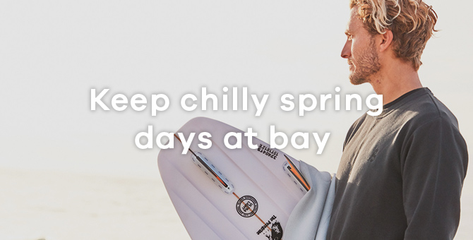 Keep chilly spring days at bay